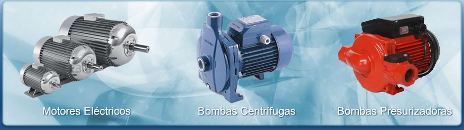 Motores Eléctricos - Bombas centrífugas - Bombas Presurizadoras